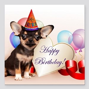 "Birthday Chihuahua dog Square Car Magnet 3"" x 3"""