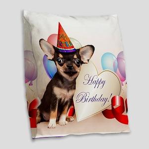 Birthday Chihuahua dog Burlap Throw Pillow