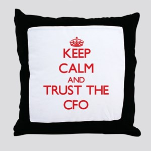 Keep Calm and Trust the Cfo Throw Pillow