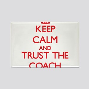 Keep Calm and Trust the Coach Magnets