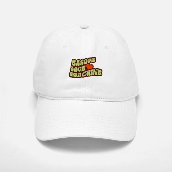 Basque Love Machine Baseball Baseball Cap