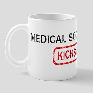MEDICAL SOCIAL WORK kicks ass Mug