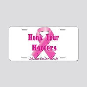 Honk Your Hooters Aluminum License Plate