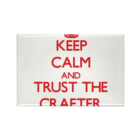Keep Calm and Trust the Crafter Magnets