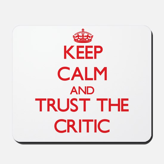 Keep Calm and Trust the Critic Mousepad