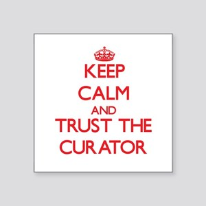 Keep Calm and Trust the Curator Sticker