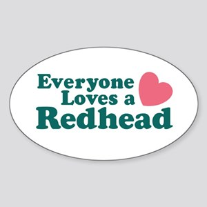 Everyone Loves a Redhead Oval Sticker