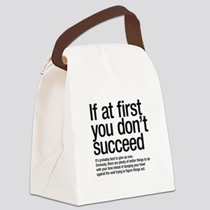 If at first you don't succeed. Canvas Lunch Bag