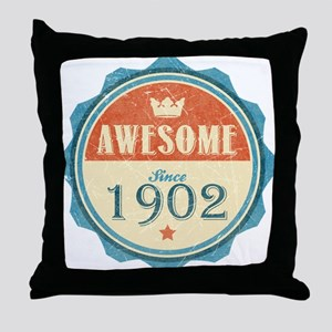 Awesome Since 1902 Throw Pillow