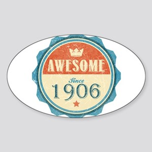 Awesome Since 1906 Oval Sticker