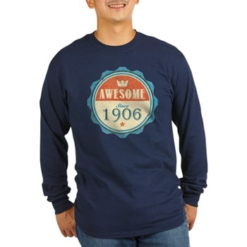 Awesome Since 1906 Long Sleeve Dark T-Shirt