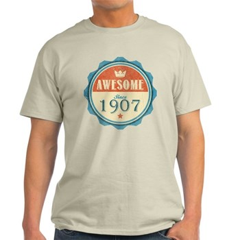Awesome Since 1907 Light T-Shirt