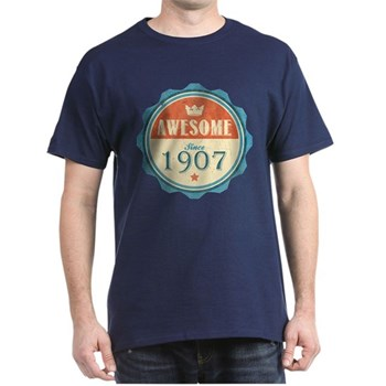 Awesome Since 1907 Dark T-Shirt