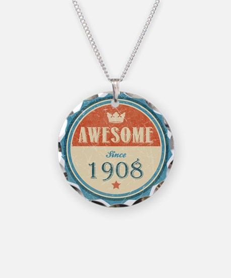 Awesome Since 1908 Necklace