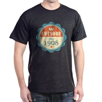 Awesome Since 1908 Dark T-Shirt