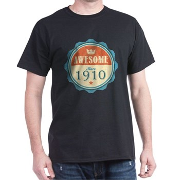 Awesome Since 1910 Dark T-Shirt