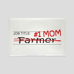 Job Mom Farmer Rectangle Magnet