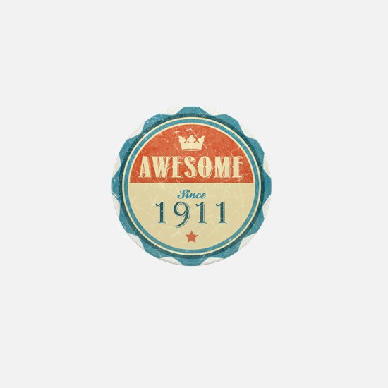 Awesome Since 1911 Mini Button