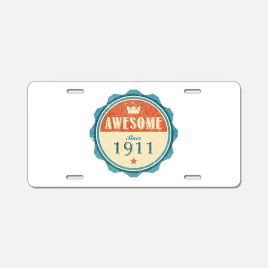Awesome Since 1911 Aluminum License Plate