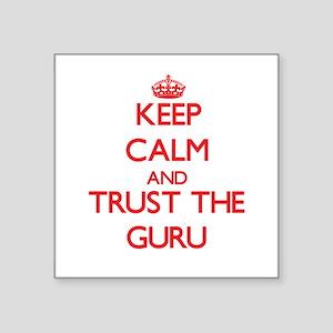 Keep Calm and Trust the Guru Sticker