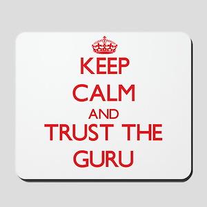 Keep Calm and Trust the Guru Mousepad