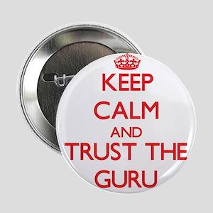 "Keep Calm and Trust the Guru 2.25"" Button"
