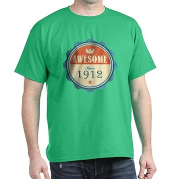 Awesome Since 1912 Dark T-Shirt