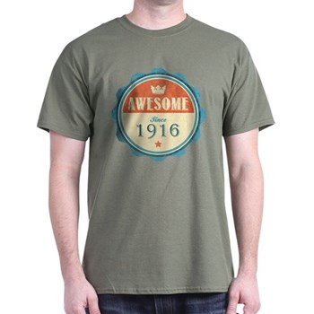 Awesome Since 1916 Dark T-Shirt