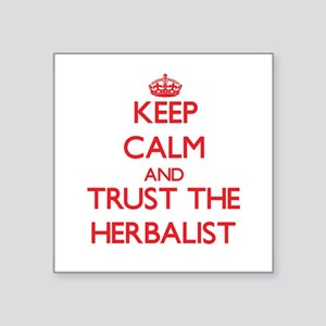 Keep Calm and Trust the Herbalist Sticker