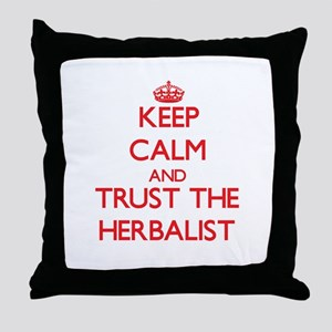 Keep Calm and Trust the Herbalist Throw Pillow