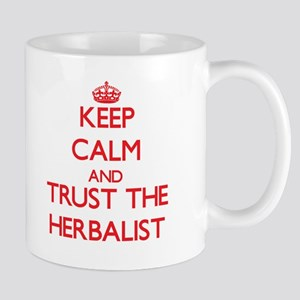 Keep Calm and Trust the Herbalist Mugs
