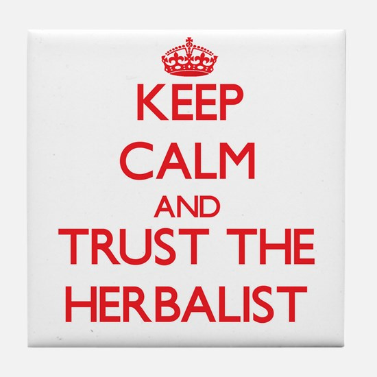 Keep Calm and Trust the Herbalist Tile Coaster