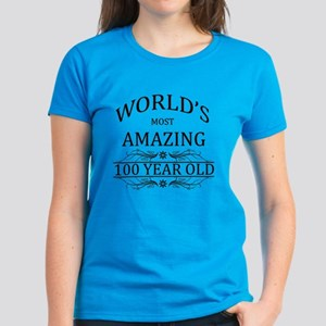 World's Most Amazing 100 Year Women's Dark T-Shirt
