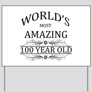World's Most Amazing 100 Year Old Yard Sign