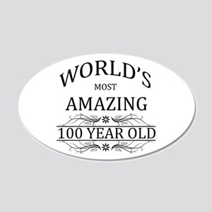 World's Most Amazing 100 Yea 20x12 Oval Wall Decal