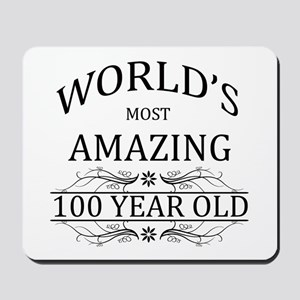World's Most Amazing 100 Year Old Mousepad