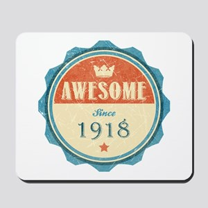 Awesome Since 1918 Mousepad
