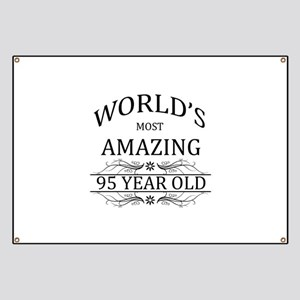 World's Most Amazing 95 Year Old Banner