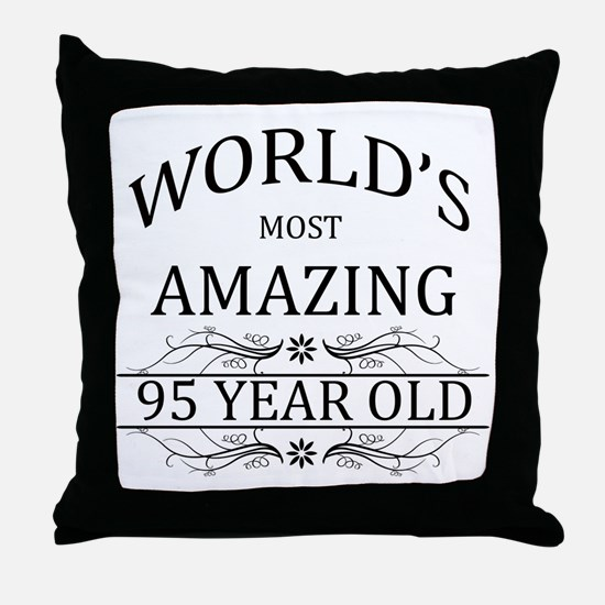 World's Most Amazing 95 Year Old Throw Pillow