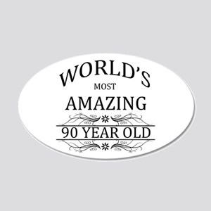 World's Most Amazing 90 Year 20x12 Oval Wall Decal