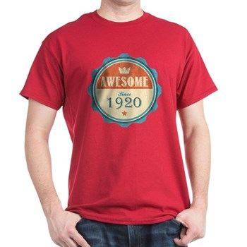 Awesome Since 1920 Dark T-Shirt