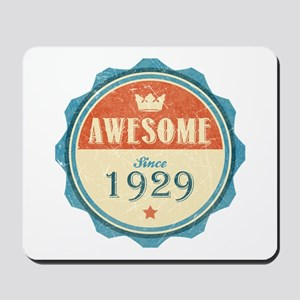 Awesome Since 1929 Mousepad