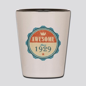 Awesome Since 1929 Shot Glass