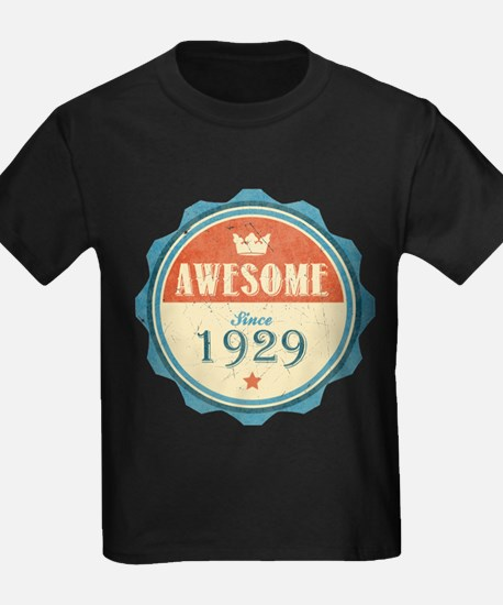 Awesome Since 1929 T