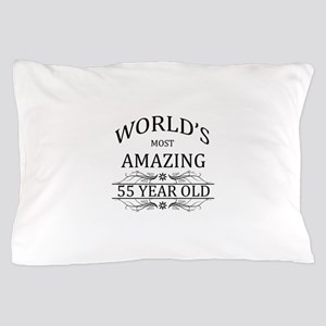 World's Most Amazing 55 Year Old Pillow Case