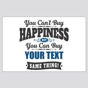 Custom Happiness Large Poster