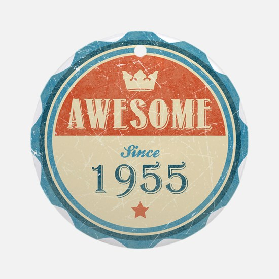 Awesome Since 1955 Round Ornament