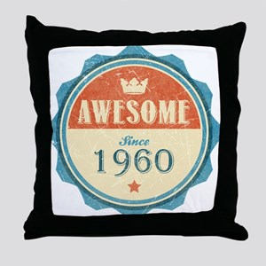 Awesome Since 1960 Throw Pillow