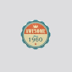 Awesome Since 1960 Mini Button