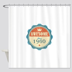 Awesome Since 1960 Shower Curtain